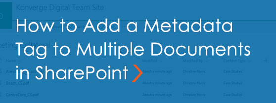 How to Add a Metadata Tag to Multiple Documents in SharePoint